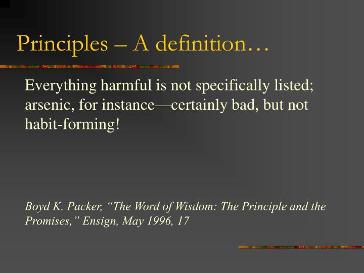 Principles – A definition…