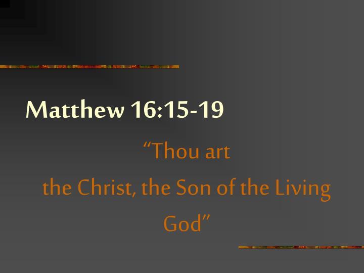Matthew 16:15-19