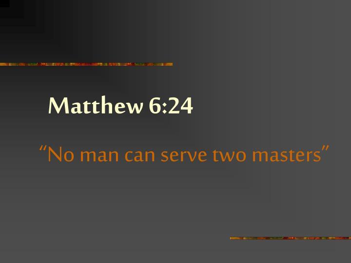 Matthew 6:24