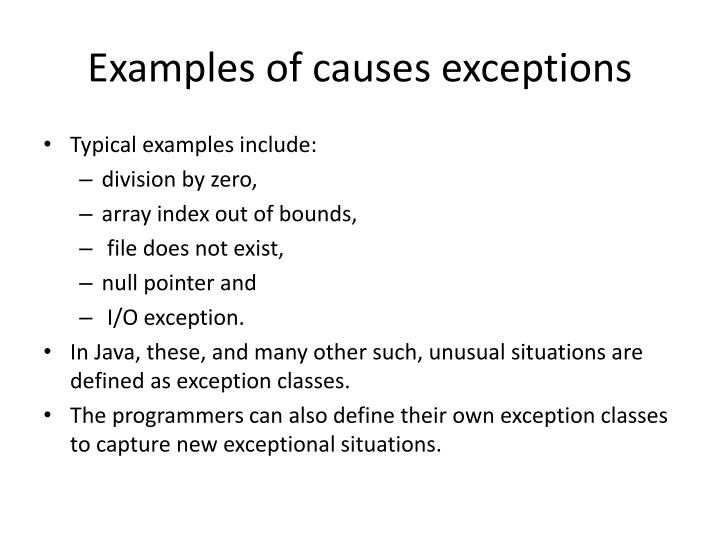 Examples of causes exceptions