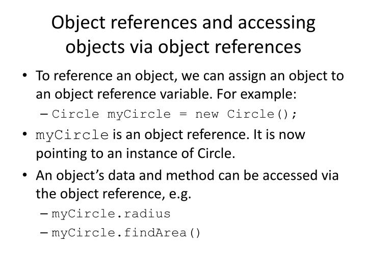 Object references and accessing objects via object references