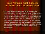 cash planning cash budgets an example coulson industries2