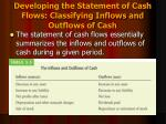 developing the statement of cash flows classifying inflows and outflows of cash