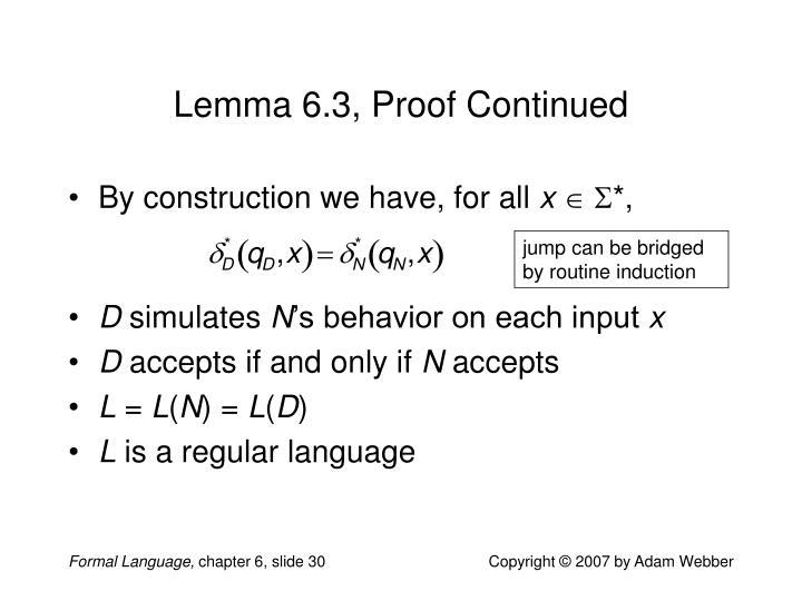 Lemma 6.3, Proof Continued