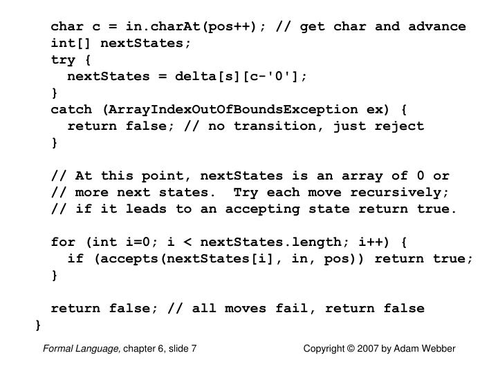char c = in.charAt(pos++); // get char and advance