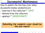 incremental maintenance