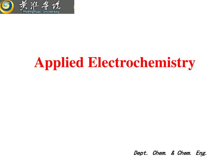 PPT - Applied Electrochemistry PowerPoint Presentation - ID:4426198