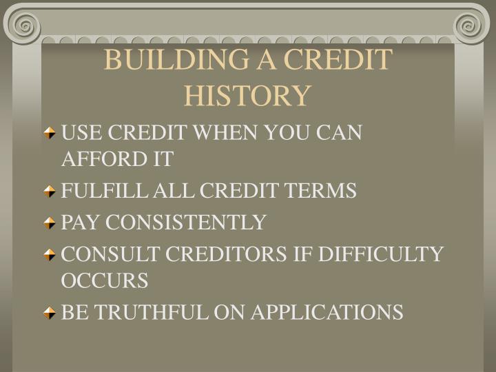 BUILDING A CREDIT HISTORY