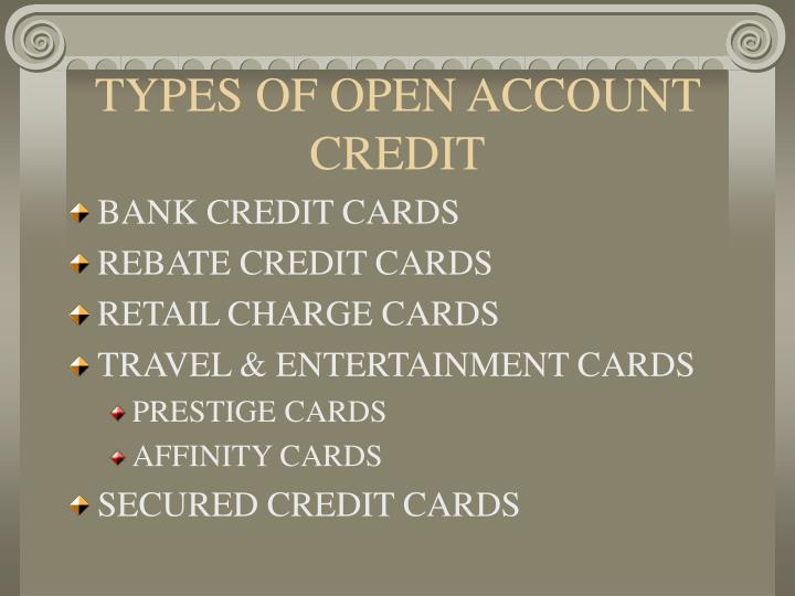 TYPES OF OPEN ACCOUNT CREDIT