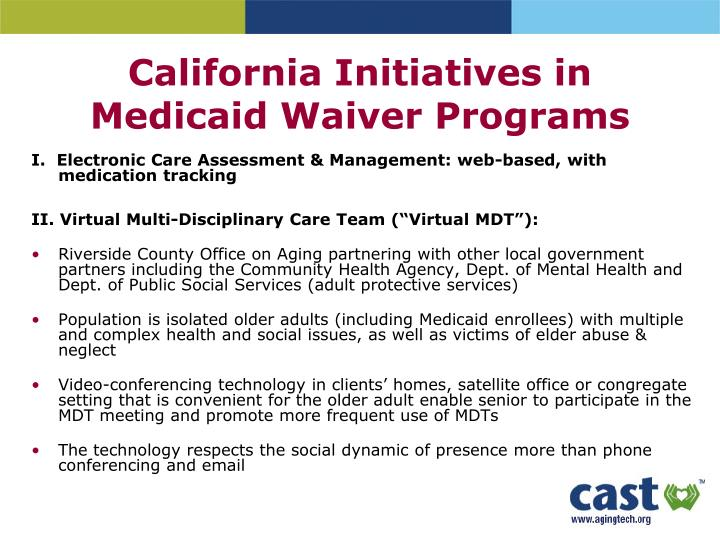 California Initiatives in Medicaid Waiver Programs