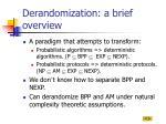 derandomization a brief overview