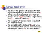 partial resiliency