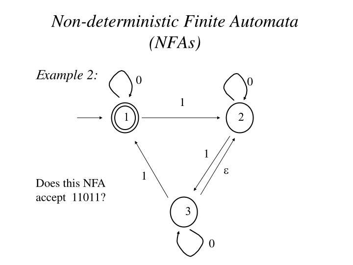 Non-deterministic Finite Automata (NFAs)