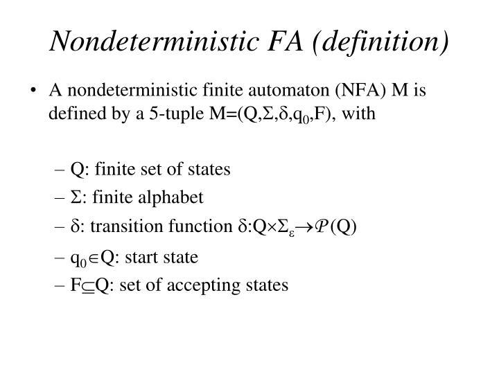 Nondeterministic FA (definition)