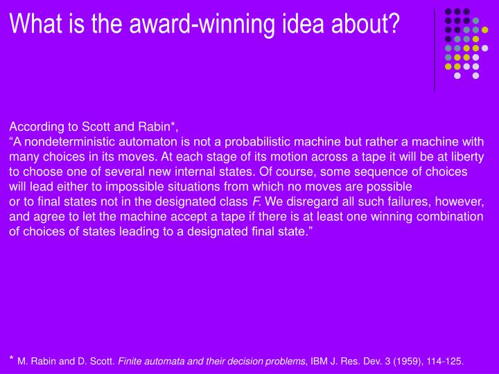 What is the award-winning idea about?