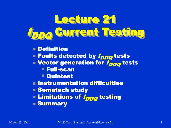 lecture 21 i ddq current testing n.