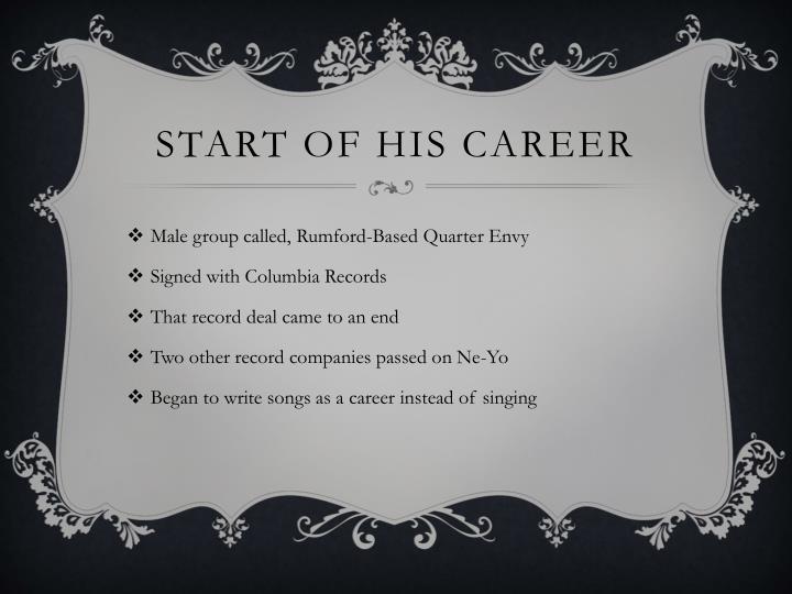 Start of his career