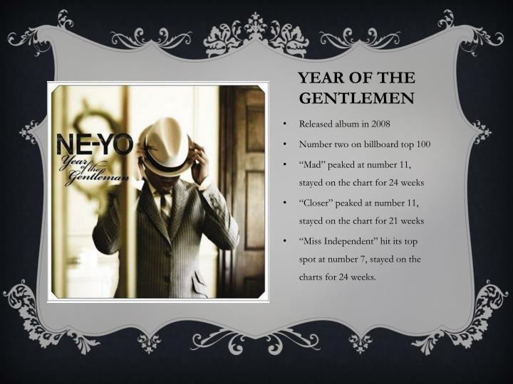 Year of the gentlemen