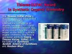 thieme iupac award in synthetic organic chemistry