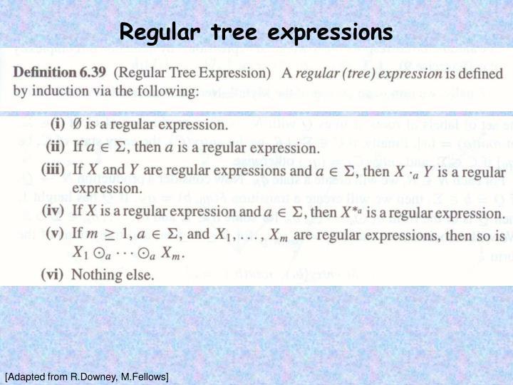 Regular tree expressions