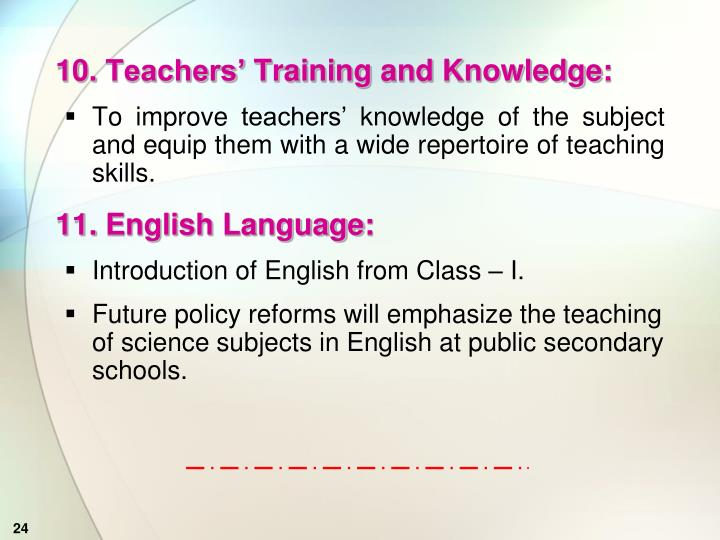 10. Teachers' Training and Knowledge: