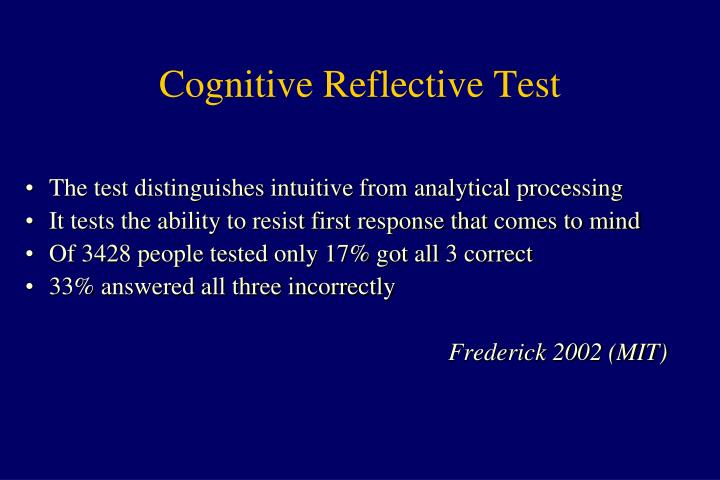 Cognitive Reflective Test