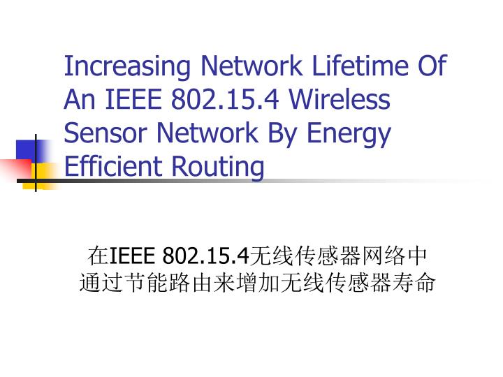 Increasing network lifetime of an ieee 802 15 4 wireless sensor network by energy efficient routing