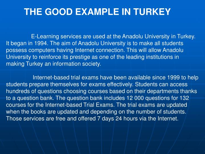 THE GOOD EXAMPLE IN TURKEY