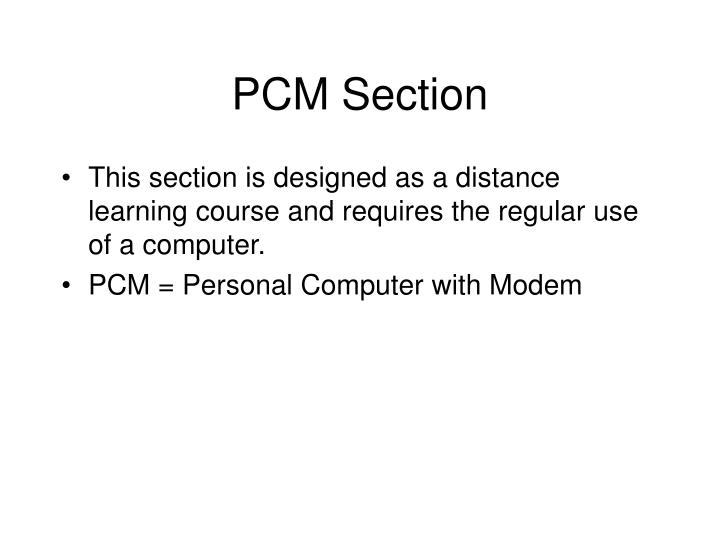 Pcm section