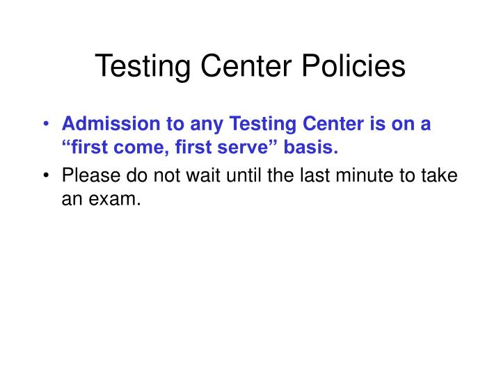 Testing Center Policies