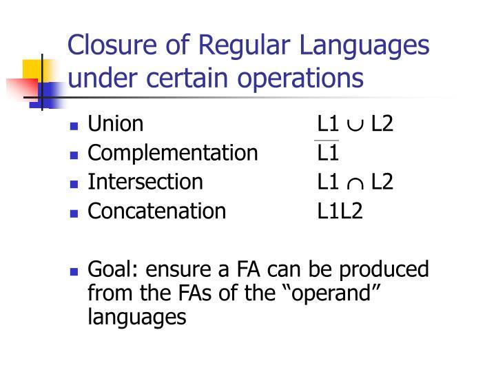 Closure of Regular Languages under certain operations
