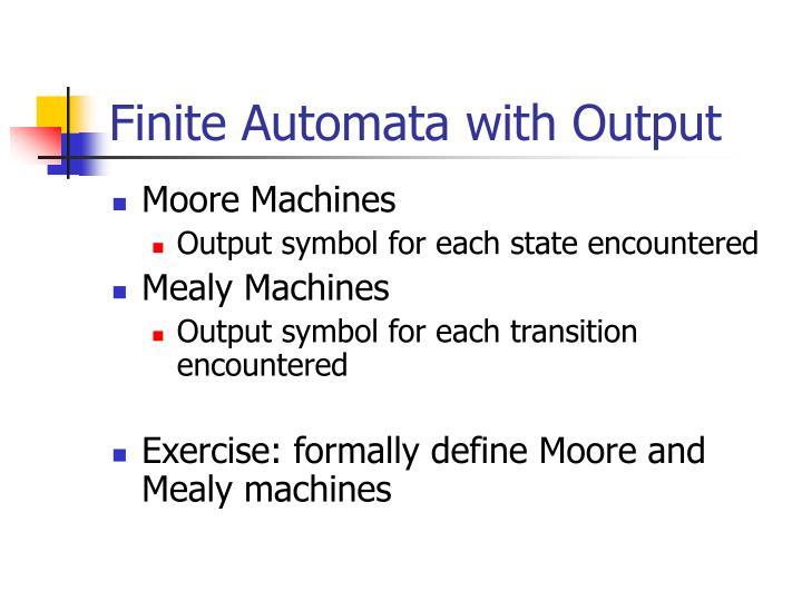 Finite Automata with Output