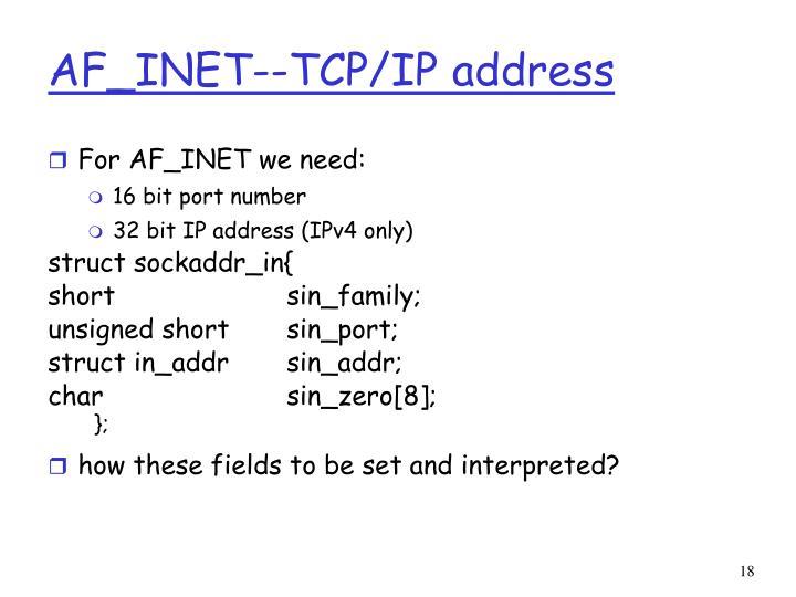 AF_INET--TCP/IP address