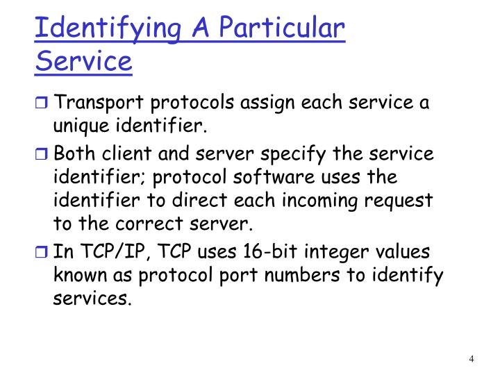 Identifying A Particular Service