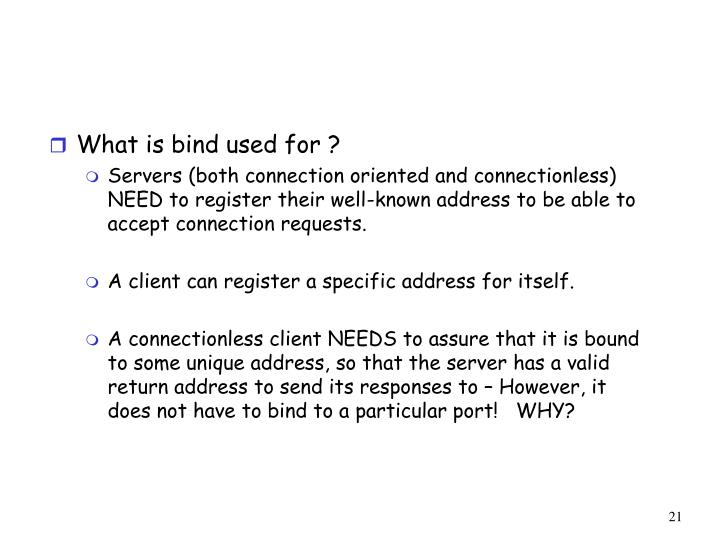 What is bind used for ?