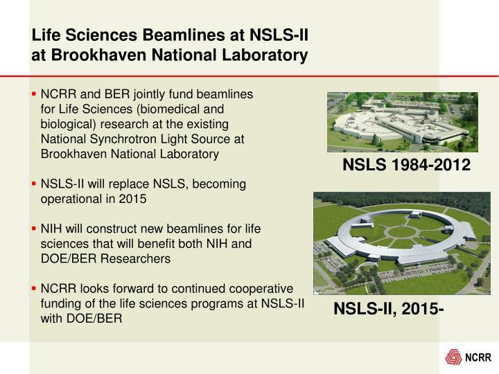 Life Sciences Beamlines at NSLS-II