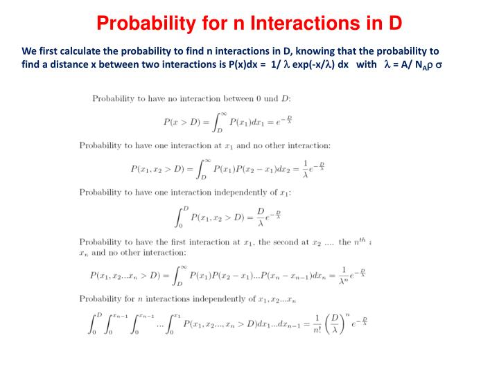 Probability for n Interactions in D
