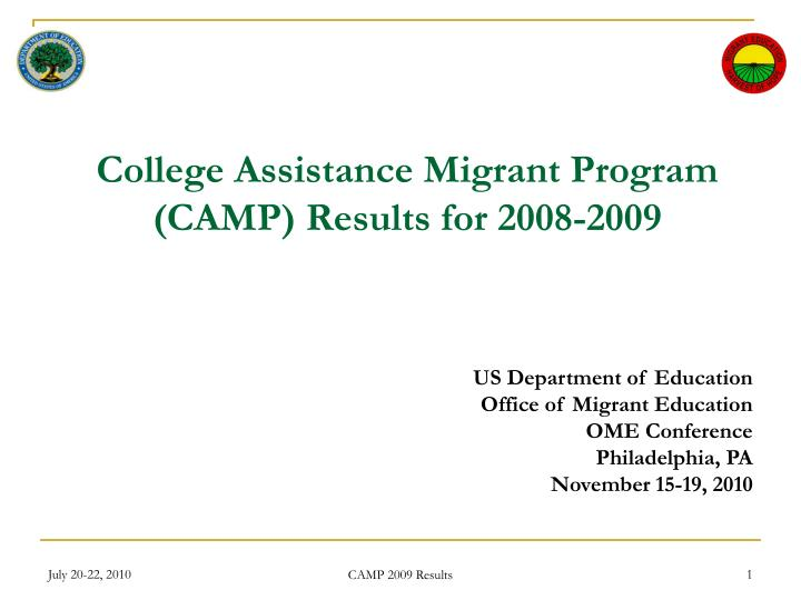 college assistance migrant program camp results for 2008 2009 n.