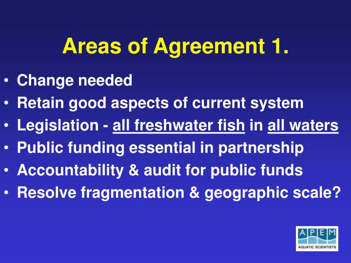 Areas of Agreement 1.