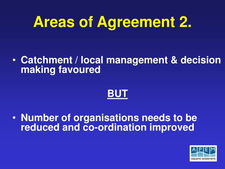 Areas of Agreement 2.