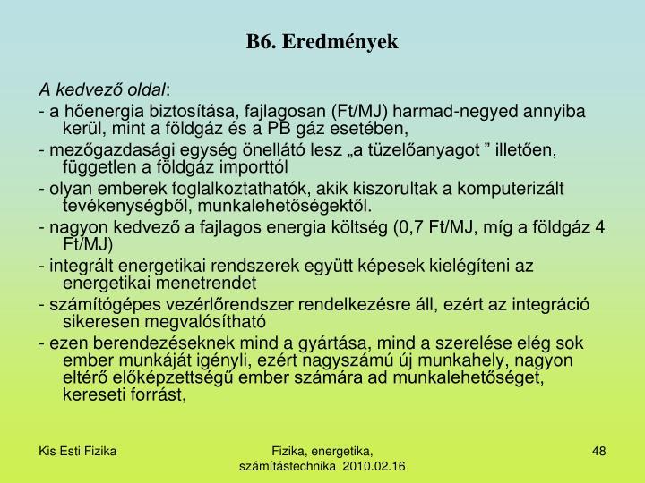 B6. Eredmények