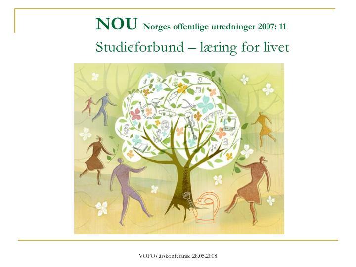 Nou norges offentlige utredninger 2007 11 studieforbund l ring for livet