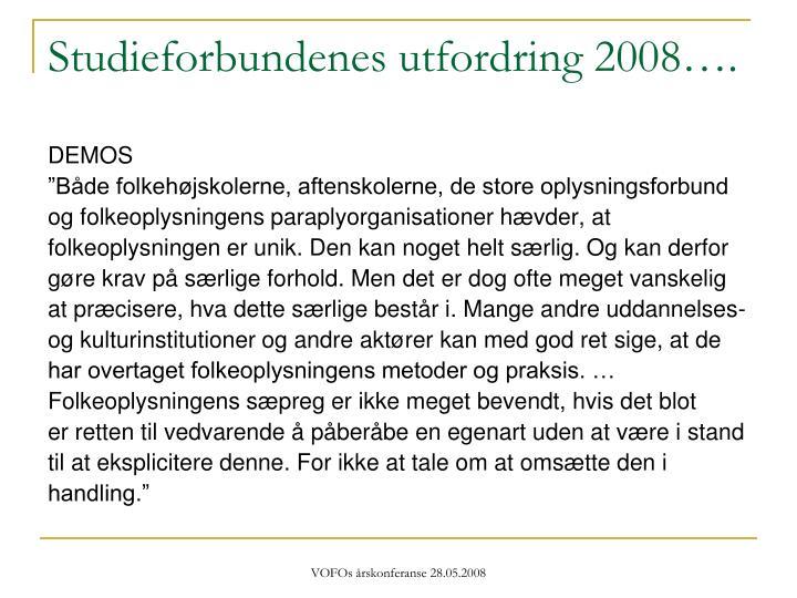 Studieforbundenes utfordring 2008….