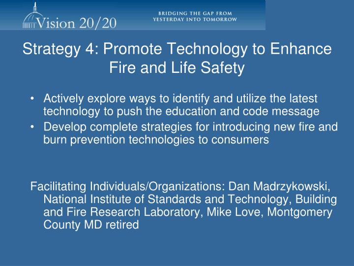 Strategy 4: Promote Technology to Enhance Fire and Life Safety