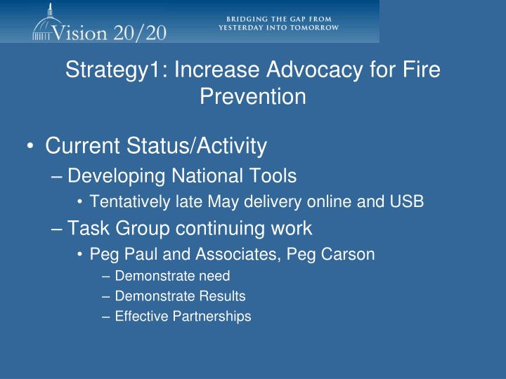 Strategy1: Increase Advocacy for Fire Prevention