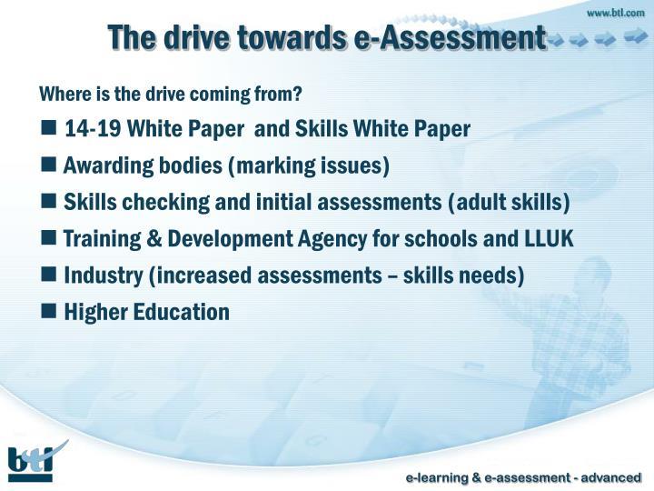 The drive towards e-Assessment