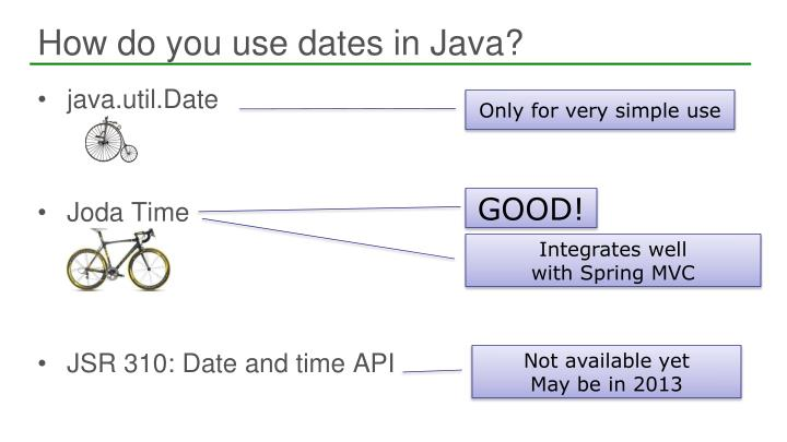How do you use dates in Java?