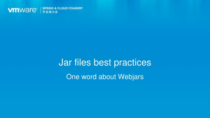 Jar files best practices