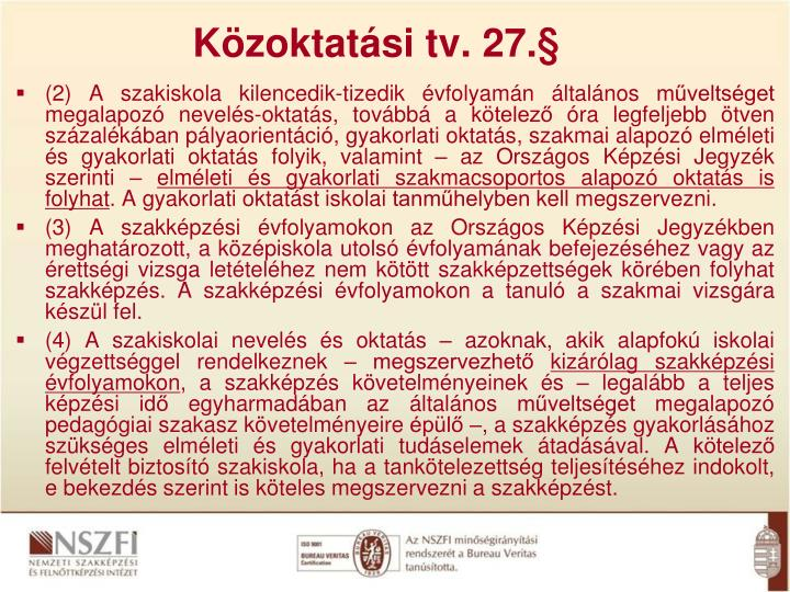 Közoktatási tv. 27.§