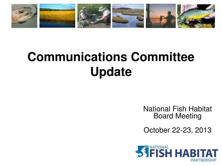 communications committee update n.
